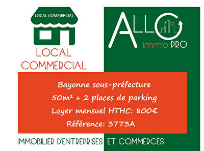 LOUE BAYONNE RDC LOCAL PROFESSIONNEL 50 M² AVEC PARKING